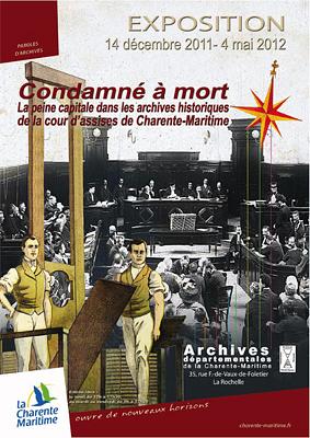 Photo : Exposition : la peine capitale - La Rochelle, archives de la Charente-Maritime jusqu'au 4 mai 2012