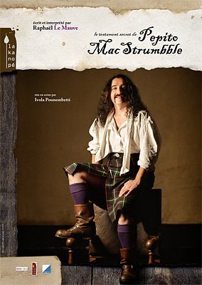 Photo : La Rochelle - spectacle : Le Testament Secret de Pepito Mac Strumbble ; 9-12 et 16-19 f�vrier 2012