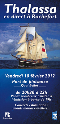 Photo : Rochefort : rendez-vous pour le direct de l'�mission Thalassa, vendredi 10 f�vrier 2012