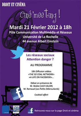 Photo : La Rochelle droit et cinéma : ciné'meeting sur les réseaux sociaux, mardi 21 février 2012