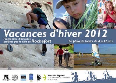 Photo : Charente-Maritime - Rochefort : calendrier Ti'Vac, vacances scolaires d'hiver 2012