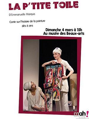 Photo : La Rochelle : La p'tite toile, spectacle au musée des Beaux-Arts, dimanche 4 mars 2012