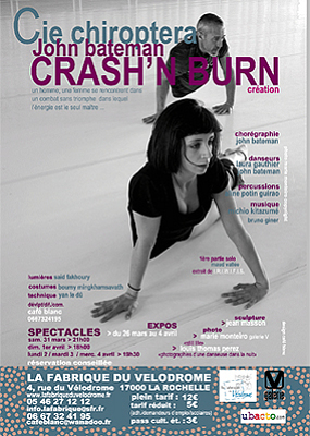 Photo : La Rochelle - danse : Crash & Burn, Cie Chiroptera - John Bateman, création 31 mars - 4 avril 2012