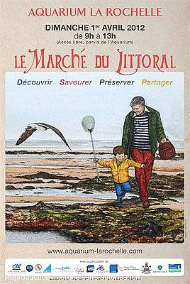 Photo : La Rochelle Aquarium : rendez-vous au marché du littoral, dimanche matin 1er avril 2012 !