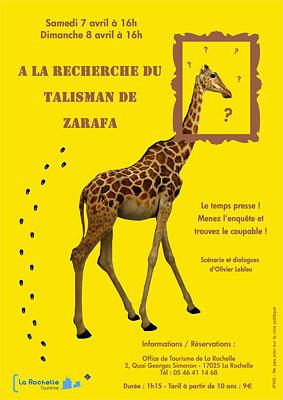 Photo : La Rochelle : à la recherche du talisman de Zarafa avec l'Office de Tourisme 7 et 8 avril 2012