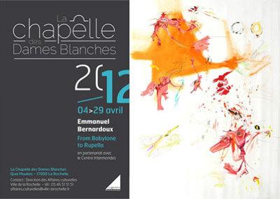 Photo : Exposition à La Rochelle : Emmanuel Bernardoux à la Chapelle des Dames Blanches 4-29 avril 2012