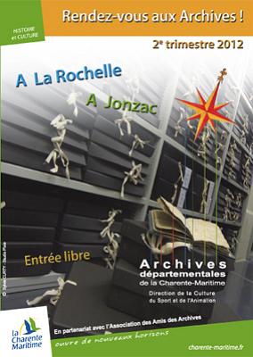 Photo : La Rochelle - Jonzac : conférences, expositions, ateliers aux Archives, avril-juin 2012
