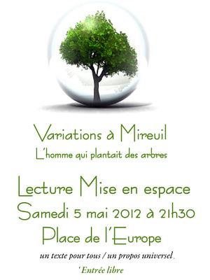 Photo : La Rochelle : L'homme qui plantait des arbres de Giono, mise en espace, samedi 5 mai 2012
