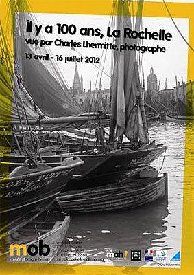 Photo : Photographies  de Charles Auguste Lhermitte : il y a 100 ans, La Rochelle, jusqu'au 16 juillet 2012