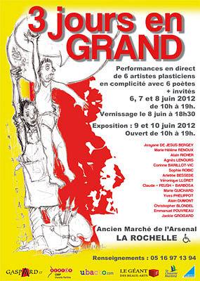 Photo : La Rochelle : 3 jours en grand, performance artistique 6-8 juin et expo 9-10 juin 2012