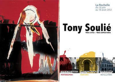 Photo : La Rochelle : 3 lieux pour la grande exposition Tony Soulié du 16 juin au 18 août 2012