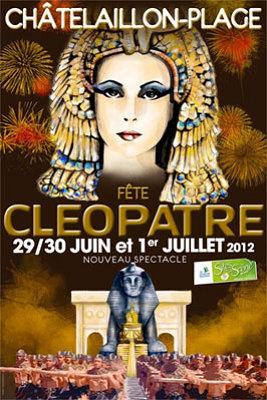 Photo : Près de La Rochelle : Châtelaillon-Plage fête Cléopâtre du vend. 29 juin au dim. 1er juillet 2012