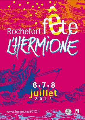 Photo : Charente-Maritime - Rochefort fête l'Hermione du vendredi 6 au dimanche 8 juillet 2012 !