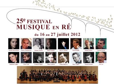 Photo : La Rochelle - île de Ré : 25e festival Musique en Ré du 16 au 27 juillet 2012