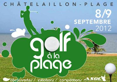 Photo : À côté de La Rochelle : golf à la plage de Châtelaillon, samedi 8 et dimanche 9 septembre 2012
