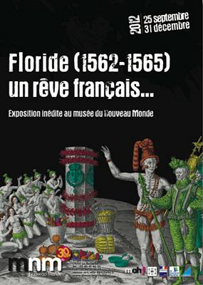 Photo : Expo La Rochelle : Floride 1562-1565, un rêve français, Musée du Nouveau Monde jusqu'au 31 déc. 2012