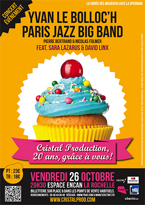 Photo : La Rochelle Cristal Prod concert des 20 ans : Yvan Le Bolloc'h - Paris Jazz Big Band, vend. 26 oct.