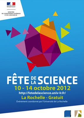 Photo : Fête de la science à La Rochelle du mercredi 10 au dimanche 14 octobre 2012