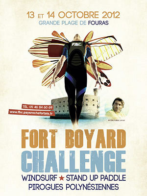 Photo : Rochefort-Fouras - Fort Boyard Challenge : windsurf, SUP, pirogues, sam. 13 et dim. 14 octobre 2012