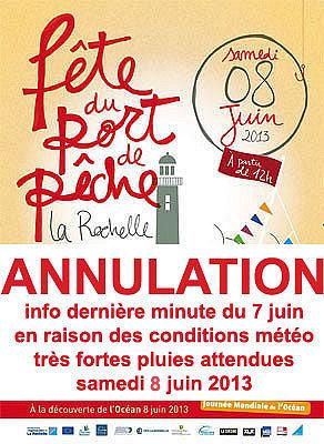 Photo : La Rochelle : ANNULATION fête du port de pêche, samedi 8 juin 2013  !