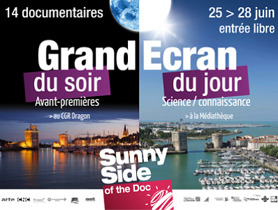 Photo : Sunny Side La Rochelle : Grand Écran Documentaire 24-28 juin 2013, programme synthétique 1 page !