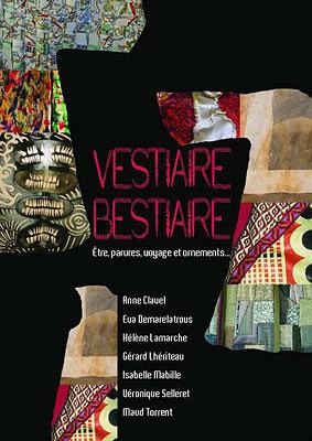 Photo : La Rochelle : Vestiaire-Bestiaire, 7 artistes, 2 expositions et des rendez-vous, mars-mai 2014