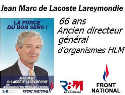 Photo : Jean Marc de Lacoste-Lareymondie, Front National