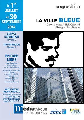 Photo : La Ville bleue : photos-dessins, Carole Sionnet & PieR Gajewski, La Rochelle 2014