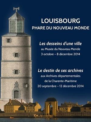 Photo : Louisbourg, phare du Nouveau-Monde : expositions à La Rochelle jusqu'aux 8 et 12 décembre 2014