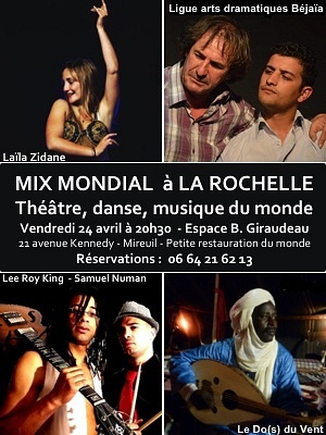 Photo : La Rochelle : mix artistique avec Malik el Madina, Lee Roy King... vendredi 24 avril 2015