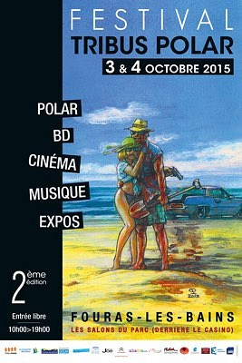 Photo : Région de La Rochelle - festival Tribus Polar : romans, BD, expos et plus à Fouras 3-4 oct. 2015
