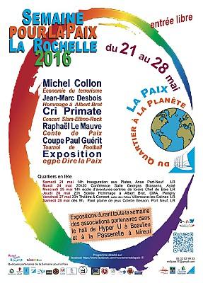 Photo : La Rochelle : Semaine pour la Paix 2016 en hommage à Albert Bret du 21 au 28 mai