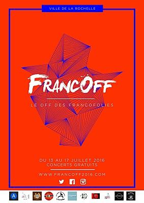 Photo : FrancOff La Rochelle, le programme du festival Off des Francofolies du 13 au 17 juillet 2016 !
