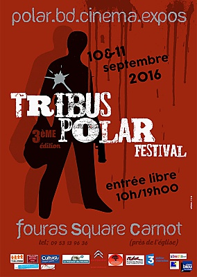 Photo : Région de La Rochelle - festival Tribus Polar : romans, BD et auteurs à Fouras 10-11 septembre 2016