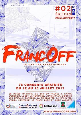 Photo : FrancOff La Rochelle, le programme du festival Off des Francofolies du 12 au 16 juillet 2017 !