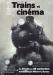 Photo : Trains et cinéma : exposition et projections à la Médiathèque Michel Crépeau, été 2013 ( cliquez pour agrandir cette image )