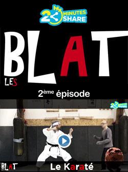 2 minutes 2 share : Les Blats, � voir et revoir...