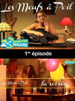 2 minutes 2 share : Les Meufs � poil, � voir et revoir d�s le 31 mars 2015 20h !