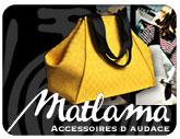Vers le site de Matlama Accessoires d'audace à La Rochelle ...