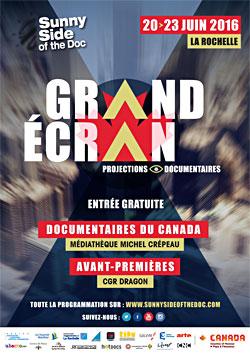 Du 20 au 23 juin, Sunny Side of the Doc pr�sente Grand Ecran Documentaire : Avants-premi�res au CGR Dragon et documentaires du Canada � la M�diath�que Michel Cr�peau...