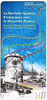 Tour de la Chaîne : La Rochelle-Québec, embarquez vers la Nouvelle-France